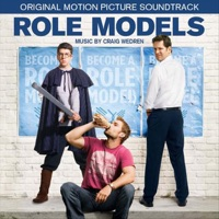 Role Models - Official Soundtrack