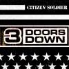 Citizen Soldier - Single, 3 Doors Down
