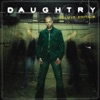 Daughtry - Its Not Over