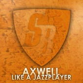 Like A Jazzplayer (StoneBridge Mix) - Single