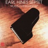 More - Earl Hines Septet