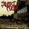 Shred The Dead, Short Fuse