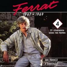 1967 - 1969 : Ma France - a Santiago, Jean Ferrat