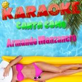 Karaoke Canta Como Armando Manzanero