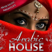 Arabic House - Arab Nightlife Music