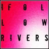 I Follow Rivers (The Magician Remix)