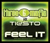 Feel It (Three 6 Mafia vs. Tiësto) [with Sean Kingston & Flo Rida] - EP, Three 6 Mafia & Tiësto