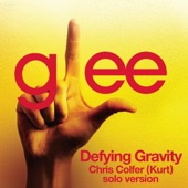 Defying Gravity (Chris Colfer (Kurt) Solo Version) - Single