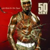 Patiently Waiting - 50 Cent