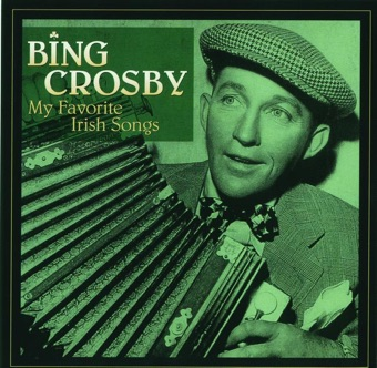 My Favorite Irish Songs – Bing Crosby
