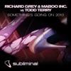 Richard Grey, Maboo Inc & Todd Terry