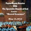 Blessed Assurance (feat. The Choir), Pastor Byron Brazier, Apostolic Church of God & The Choir