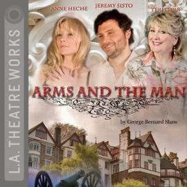 Arms and the Man (Dramatized) (Unabridged) - George Bernard Shaw mp3 listen download