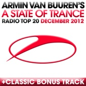 A State of Trance Radio Top 20 - December 2012 (Including Classic Bonus Track) cover art