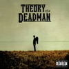 Point to Prove - Theory of a Deadman