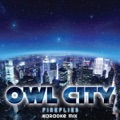 Owl City Fireflies (Album Version)