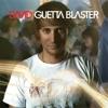 Guetta Blaster (Bonus Track Version)