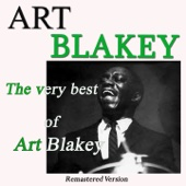 The Very Best of Art Blakey (Remastered Version)