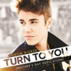 Turn to You (Mother's Day Dedication) - Single