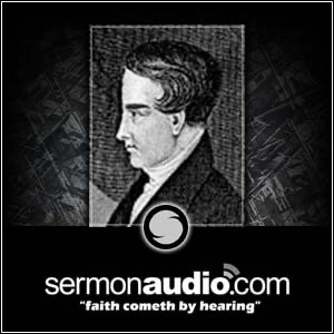 Robert Murray McCheyne on SermonAudio.com