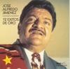José Alfredo Jimenéz: 12 Éxitos de Oro, José Alfredo Jiménez