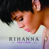 Take a Bow - EP, Rihanna