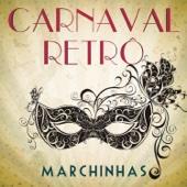 Carnaval Retrô - Marchinhas