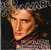 Foolish Behaviour, Rod Stewart