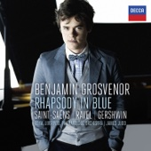 Benjamin Grosvenor, James Judd & Royal Liverpool Philharmonic Orchestra - Gershwin: Rhapsody in Blue - Saint-Säens: Piano Concerto No. 2 - Ravel: Piano Concerto in G  artwork