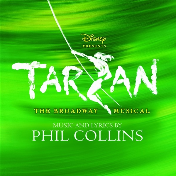 Tarzan The Broadway Musical Sountrack from the Musical  Cast Recording Phil Collins CD cover