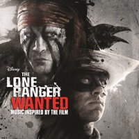 The Lone Ranger - Official Soundtrack