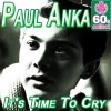 It's Time To Cry (Remastered) - Single