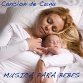 Música para Bebes: Música Suave, Canción de Cuna, Música para Dormir Bebes, Dulces Sueños para tu Bebes