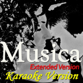 Musica (Extended Version) [Karaoke Version] [Originally Perfomed By Fly Project]