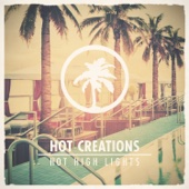 Hot Creations Presents Hot High Lights
