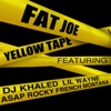 Yellow Tape (feat. Lil Wayne, A$AP Rocky & French Montana) - Single, Fat Joe