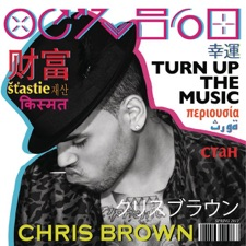 Turn Up the Music by Chris Brown
