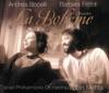 Puccini: La bohème, Andrea Bocelli, Barbara Frittoli, Israel Philharmonic Orchestra & Zubin Mehta