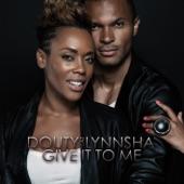Give It To Me (feat. Lynnsha) - Single (Original)