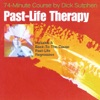 Past-Life Therapy 74-Minute Course