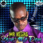 Show Me Dem - Single
