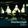 A Flower Is A Lovesome Thing  - Charles Lloyd