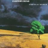 Pochette album : Chris de Burgh - Eastern Wind