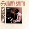 Johnny Come Lately  - Jimmy Smith