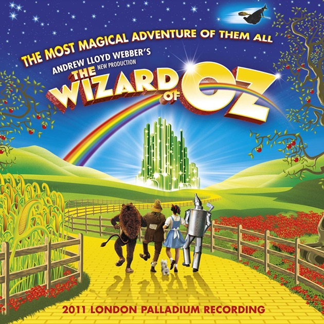 Andrew Lloyd Webber's New Production of the Wizard of Oz (Original London Cast Recording) by Andrew Lloyd Webber
