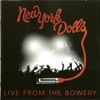 Live from the Bowery, New York Dolls
