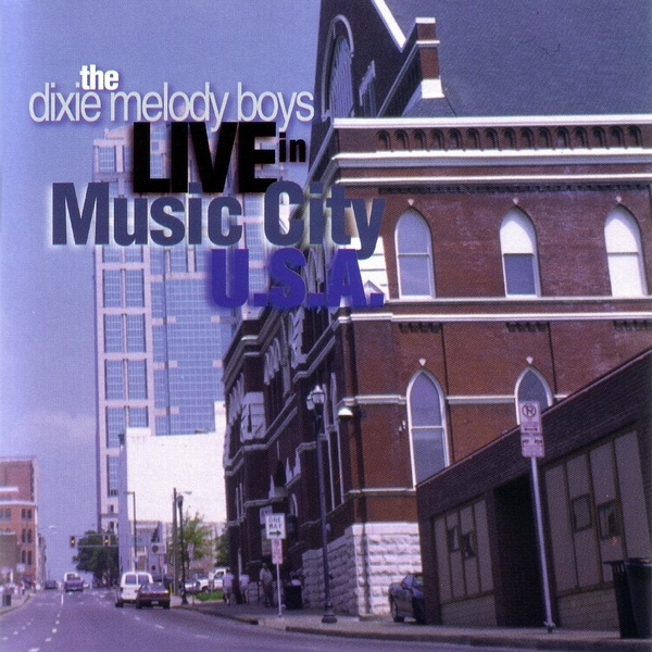 Live In Music City U.S.A. by Dixie Melody Boys