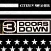 Citizen Soldier (Album Version) - Single, 3 Doors Down