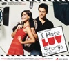 I Hate Luv Storys (Original Motion Picture Soundtrack)