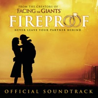 Fireproof - Official Soundtrack